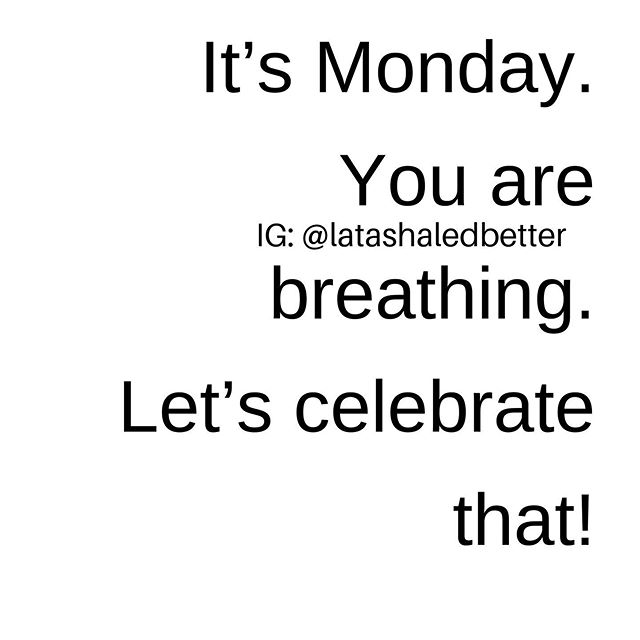 Sis, I know how Monday's are. I even overslept this morning and it's thrown my whole rhythm off. But I am alive and so are you! We focus way too much on what we don't like about our current circumstances, that we miss out on how truly blessed we are! Stop with the attitude, walk in your purpose, and celebrate life today...someone did not wake up this morning. . . . Make sure you are subscribed to the podcast, new episode drops TONIGHT. Click the link in the bio! #celebrate🎉 #youwinthistime #ledbetter #lifecoachtowomen #startoveragain