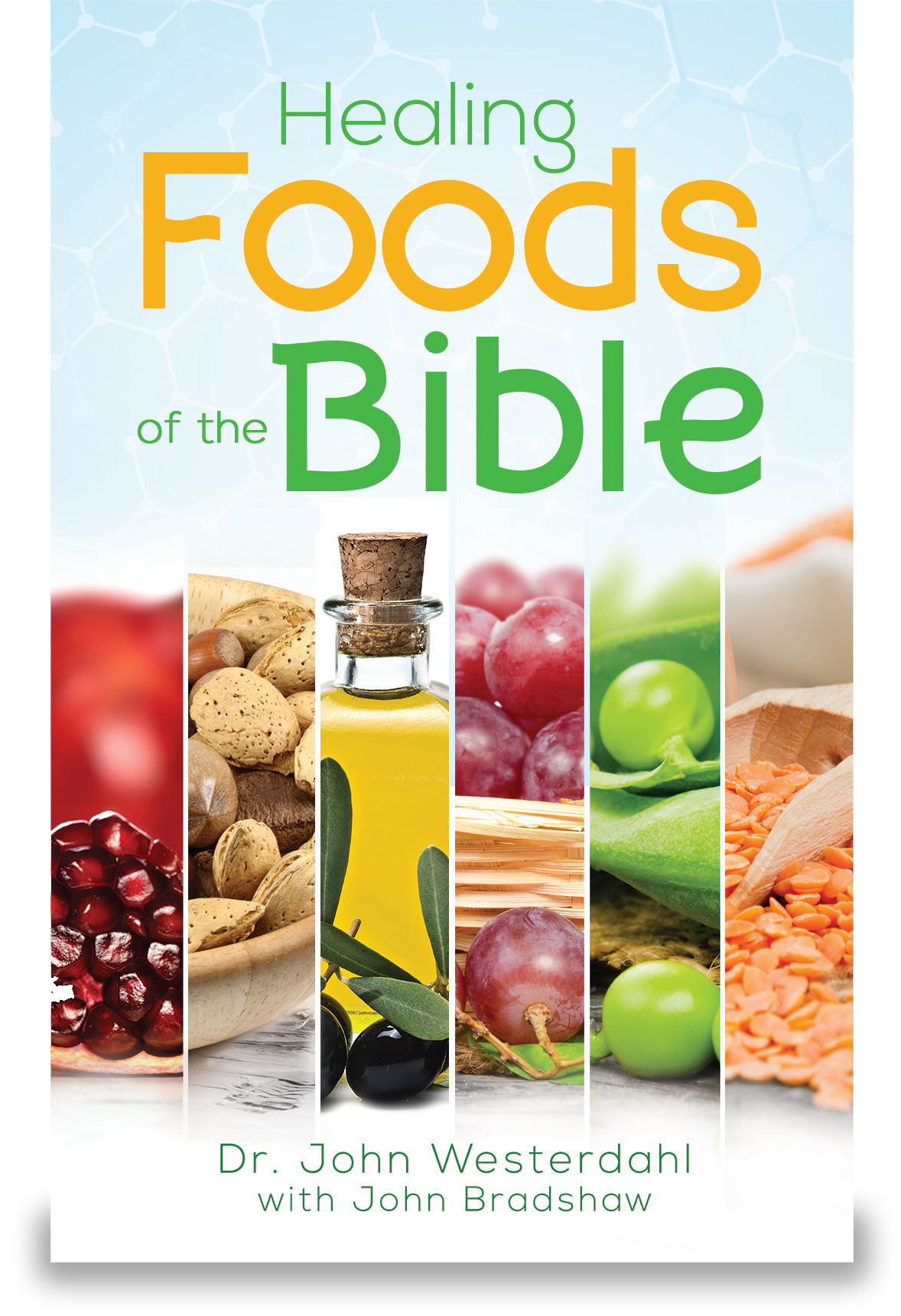 Health Foods of the Bible, Cover v 1 -Proof 3.png