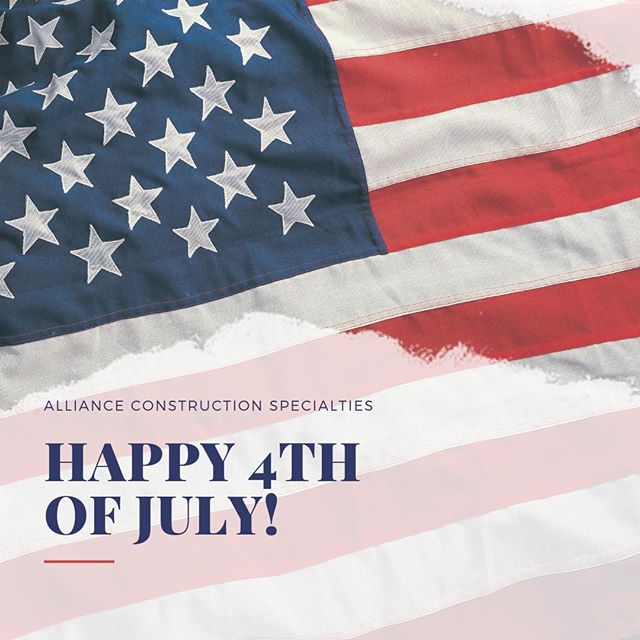 We hope you have a great 4th of July! #allianceconstruction #fourthofjuly2019