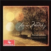 """Personalities"" Laura Medisky, oboe; Vincent Fuh, piano. Centaur Records. Includes   Dialogues   for oboe and piano.    purchase here"