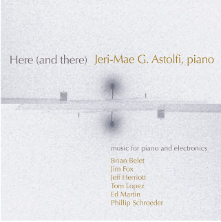 """Here (and there)"" Jeri-Mae G. Astolfi, piano. innova Records. Includes   Swirling Sky   for piano and electronics.    purchase here"