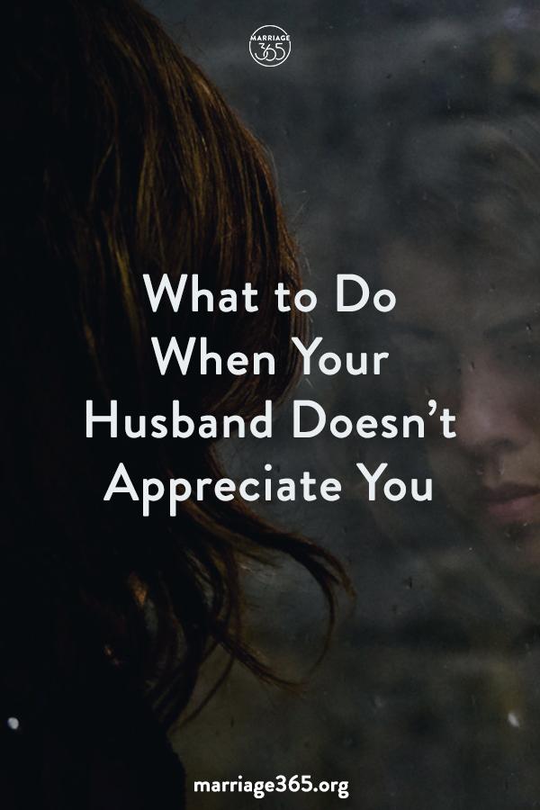 husband-doesnt-appreciate-you-marriage365-pin.jpg