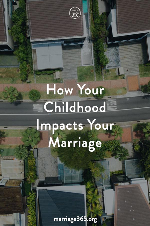 childhood-impacts-marriage-365.jpg