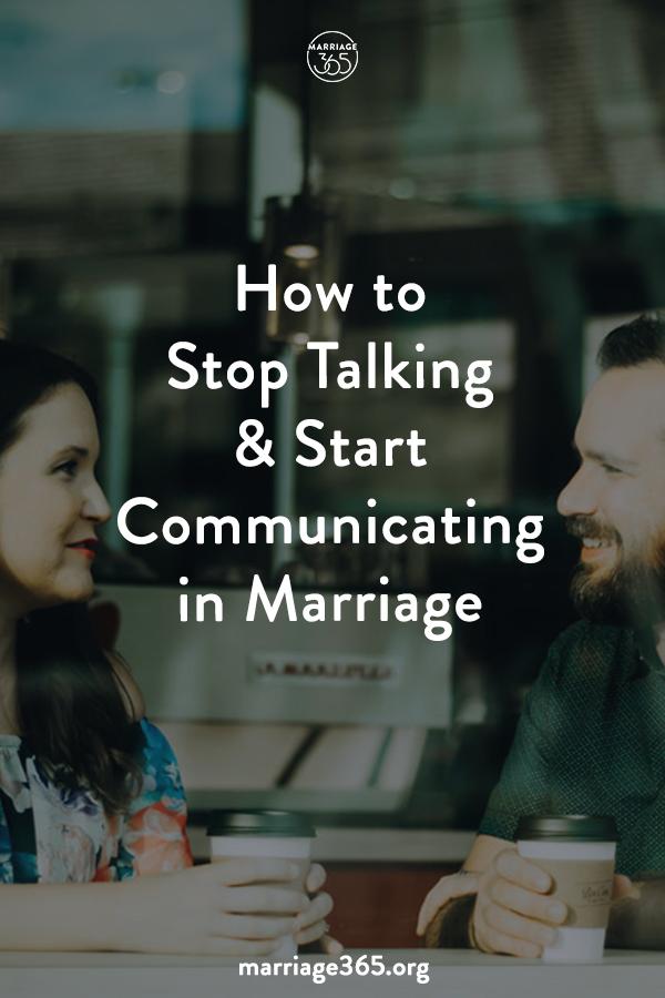 marriage365-stop-talking-start-communicating.jpg
