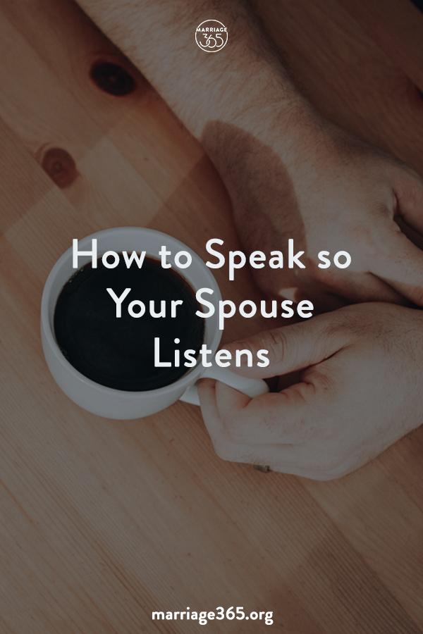 marriage365-speak-so-they-listen.jpg