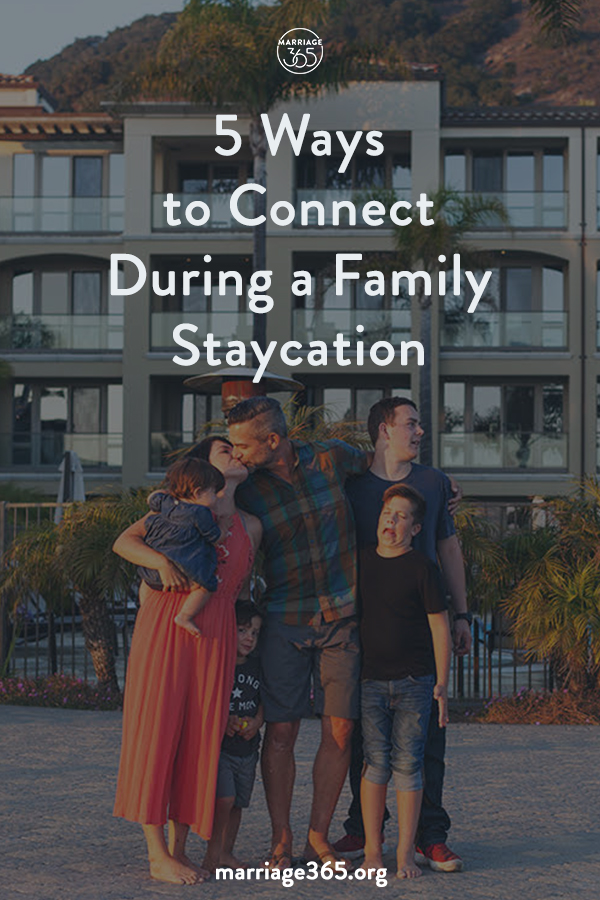 connect-family-staycation-marriage365.jpg