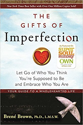 The Gifts of Imperfection - All of Brene's books are amazing. She talks about shame and vulnerability and sheds light where there is darkness. This was my first step back into the light.