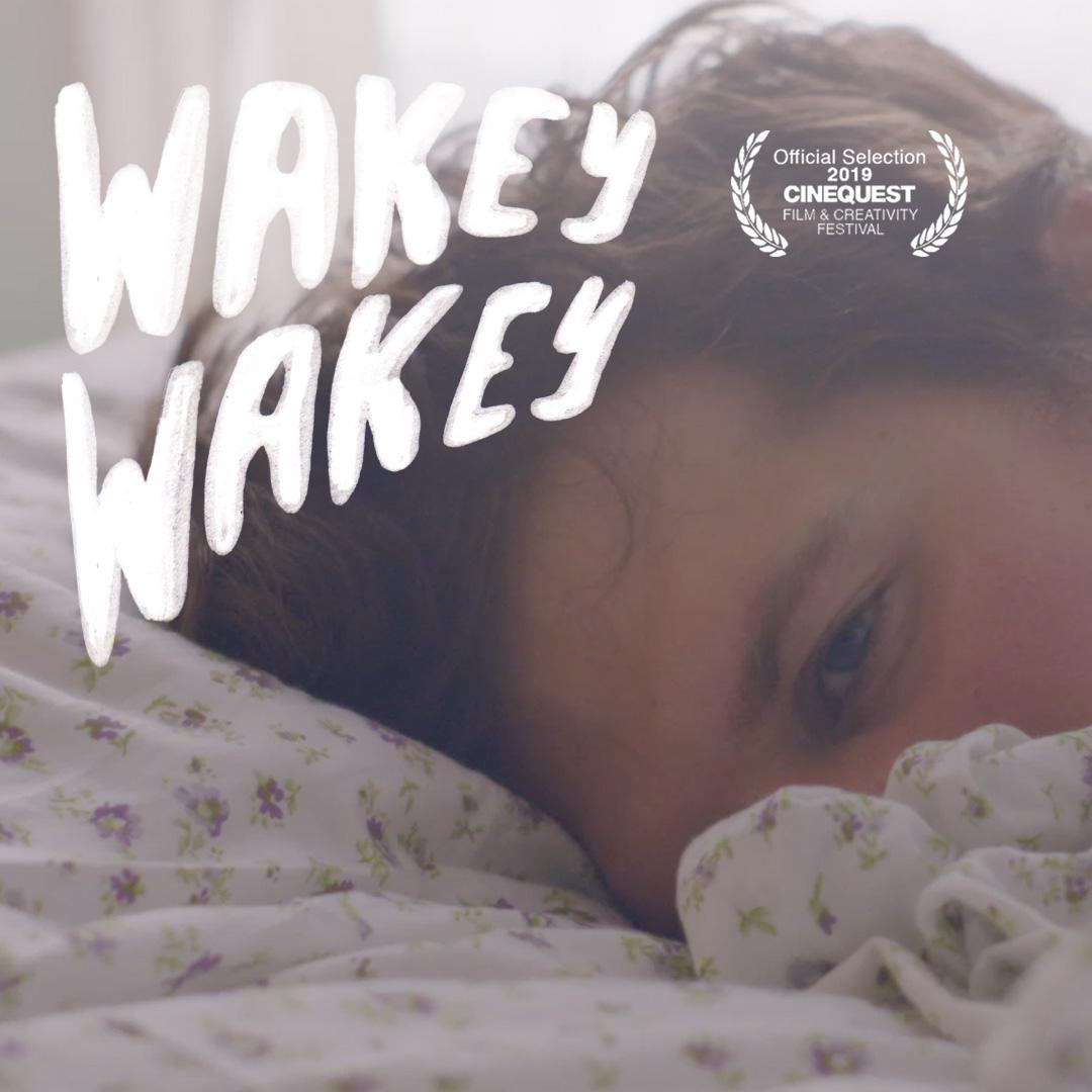 OneTwentyNineFilms_Wakey_Wakey_Cinequest_Mary_Dauterman.jpg