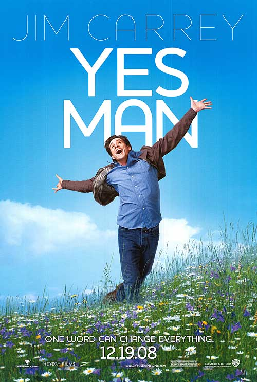"""YES MAN - A hilarious enactment of just how much life can change, if only we decide to say """"YES!"""" to opportunities that come our way."""