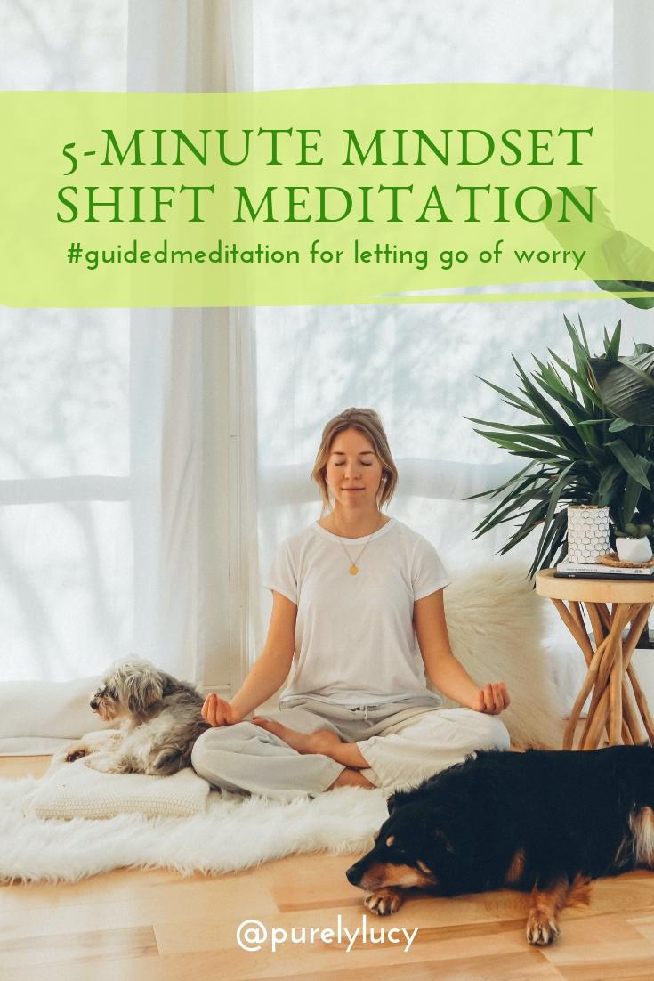 5-Minute Mindset Meditation || www.purelylucy.co #guidedmeditation