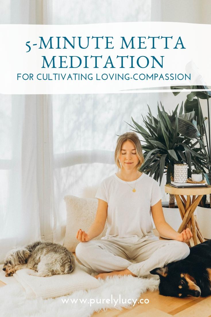5-Minute Metta Meditation || www.purelylucy.co