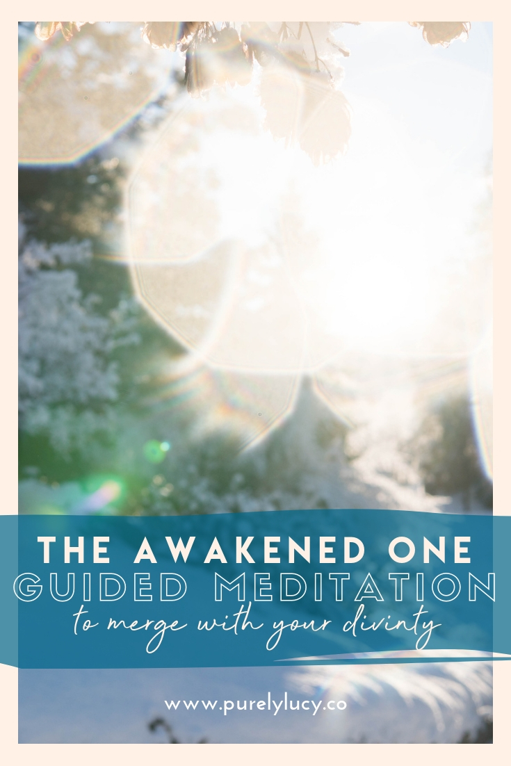 The Awakened One || Guided Meditation @purelylucy