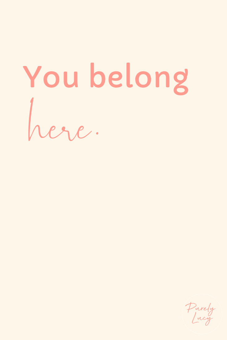 You Belong Here || www.purelylucy.co