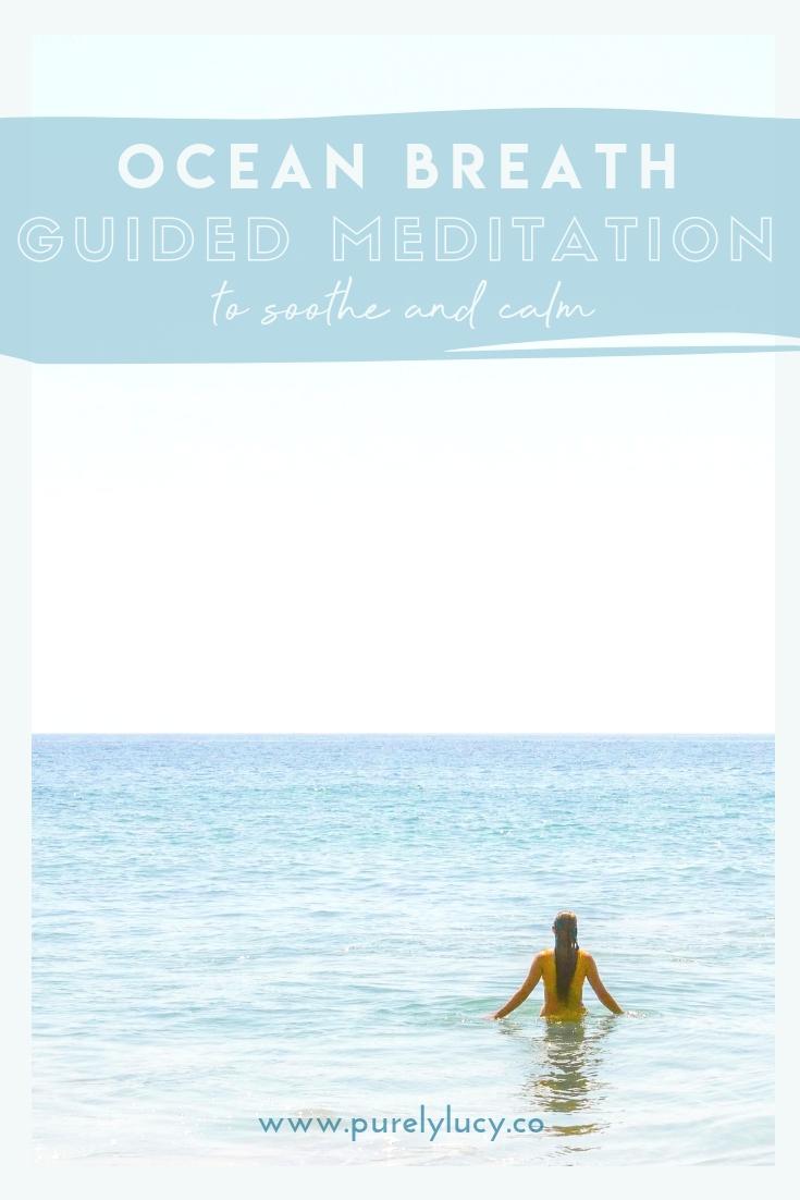 Soothing Ocean Breath Meditation || @purelylucy