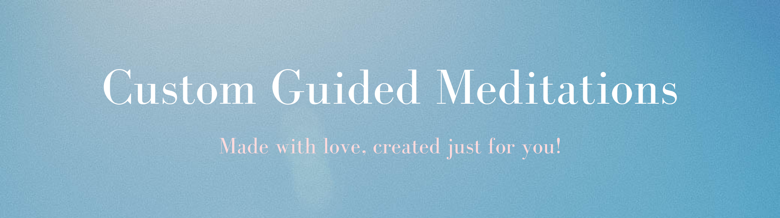 custom guided meditations.png