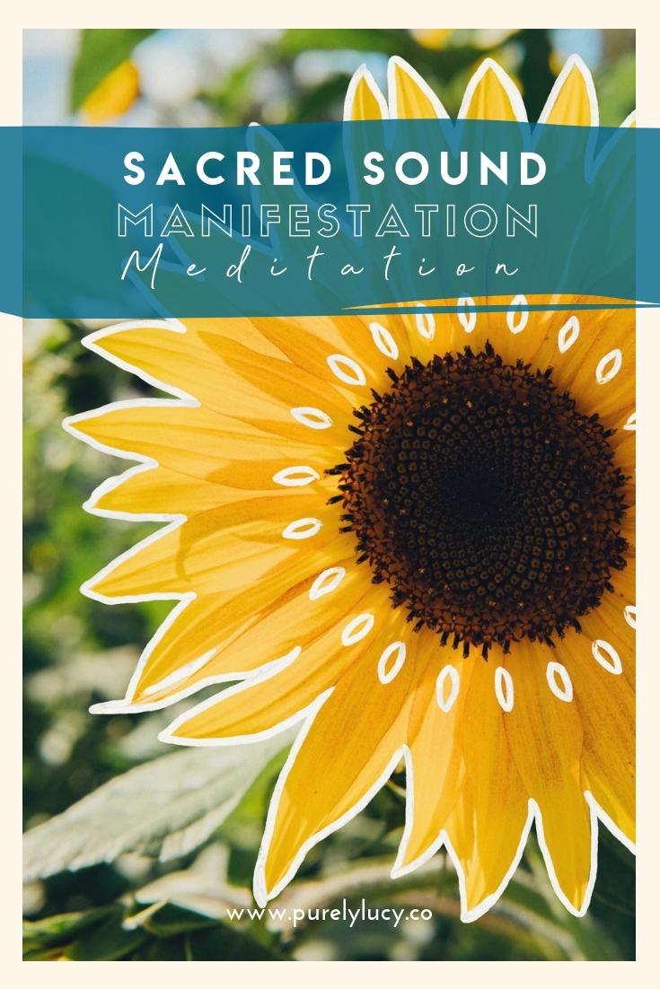 Sacred Sounds Manifestation Meditation