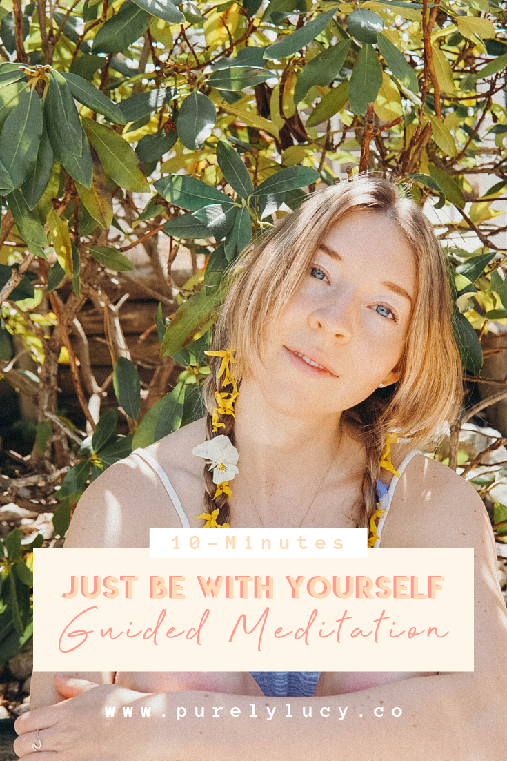Just Be With Yourself || Guided Meditation