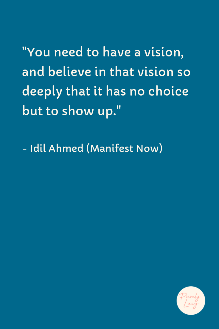 Have a Vision | Idil Ahmed Manifest Now