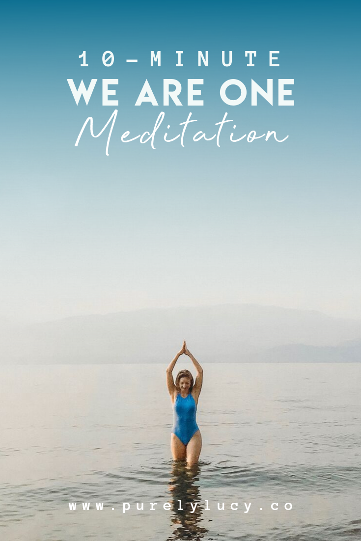 We Are ONE Guided Meditation