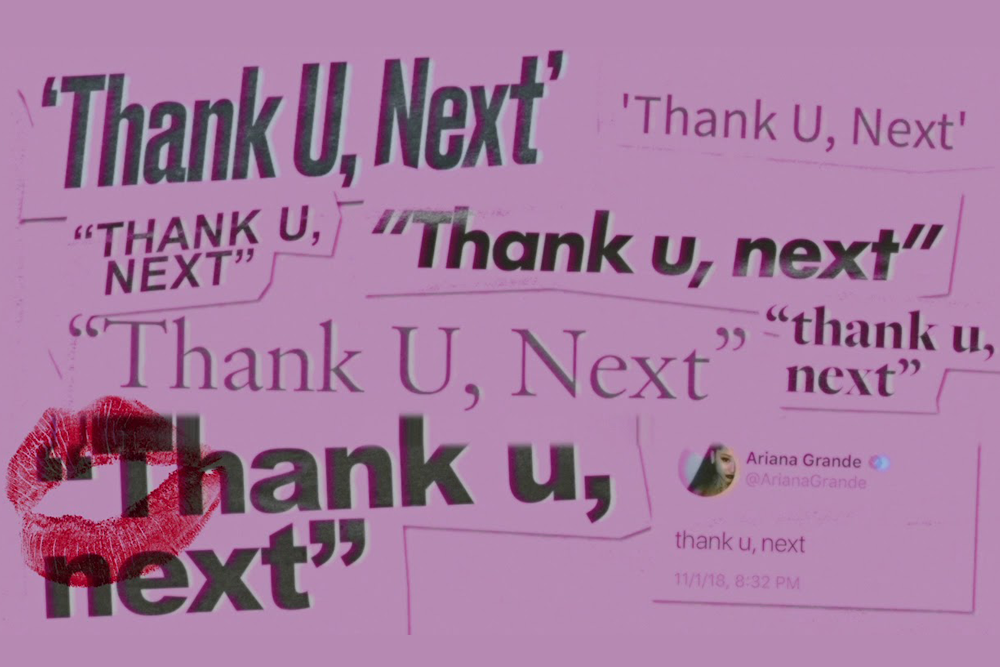 3 Ways to Apply 'Thank U, Next' to Your Career