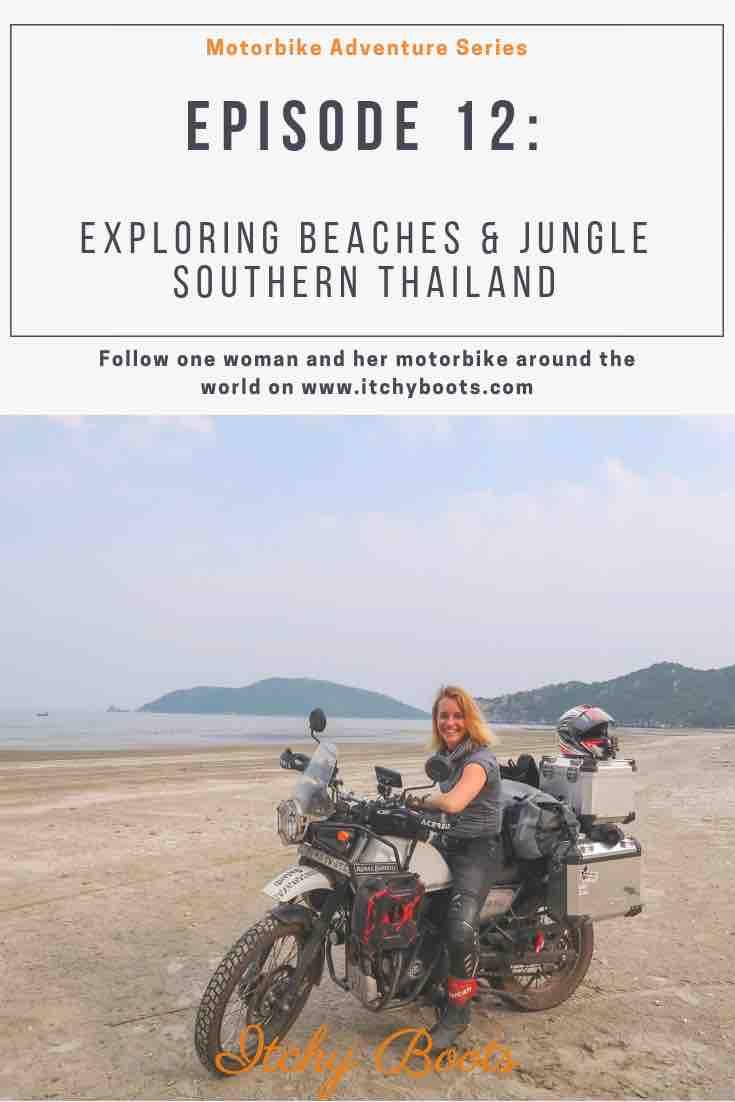 Motorbike Adventure Series - Episode 12 : Exploring Beaches & Jungle - Southern Thailand