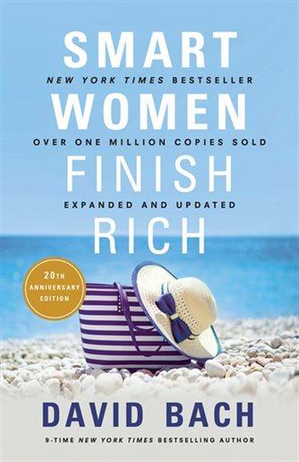 Smart Women Finish Rich by: David Bach