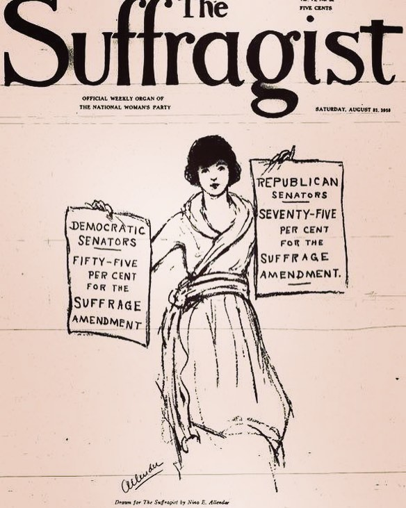 """While fighting for women's right to vote, the NWP followed the principle of holding the party in power responsible. They kept careful track of how effectively political parties were supporting woman suffrage, encouraging Democrats and Republicans to avoid being on the wrong side of history. (Pictured: Cover of """"The Suffragist"""" 100 years ago #OnThisDay)"""