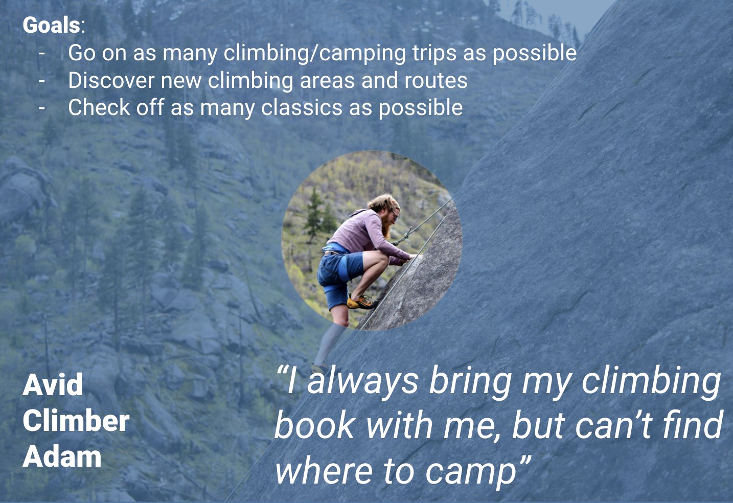 Avid Climber Adam  is an experienced climber, looking to explore new routes around Colorado, and track what routes he's completed.