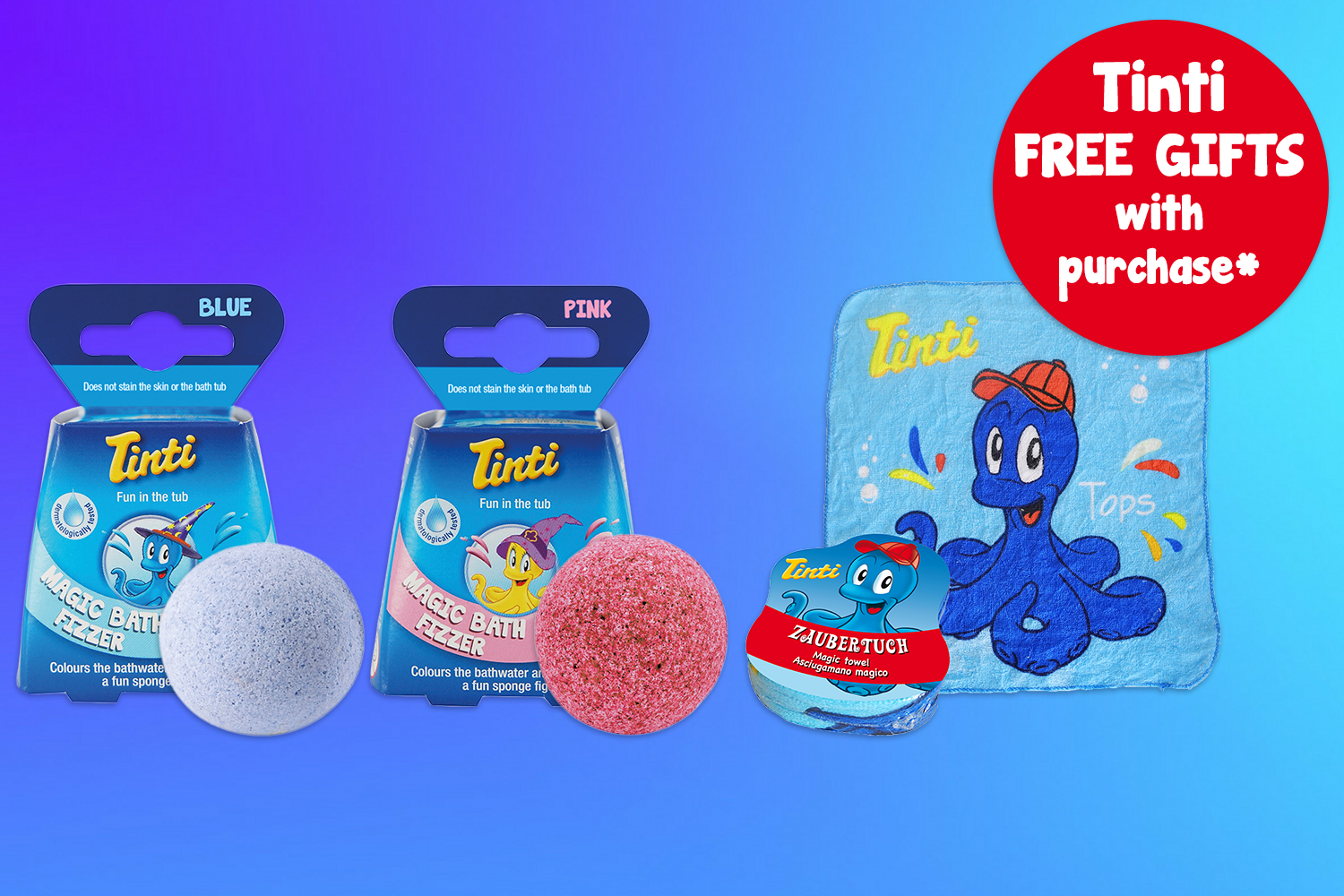 Tinti FREE GIFTS* - *When you purchase $20 or more on any Tinti products receive your choice of 1 Pink or 1 Blue FREE MAGIC BATH FIZZER PLUS 1 FREE MAGIC FACE TOWEL 30x30cm. Type BLUEBATH or PINKBATH in the Additional Information box during checkout.Offer valid until 31st October 2019 and while stock lasts.