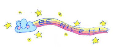 Be nice.jpg