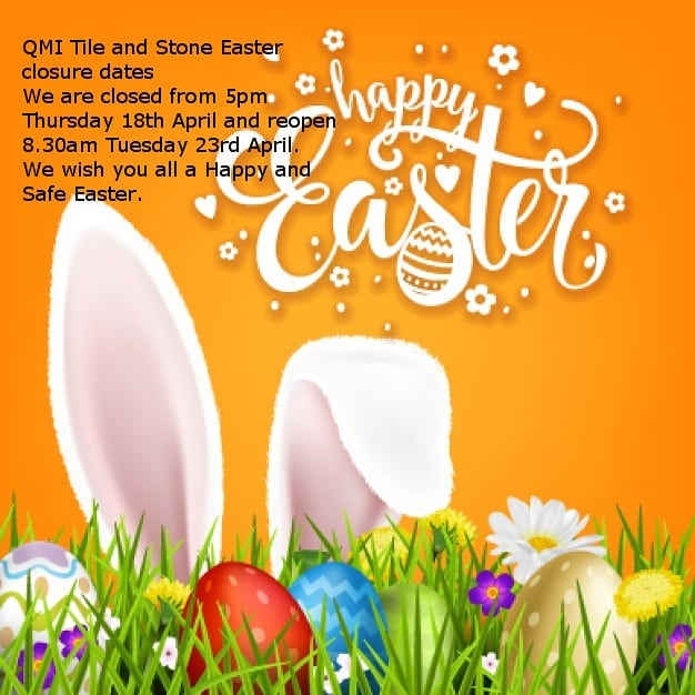 Easter closure dates. Have a safe and happy Easter from the team @qmi_tile_and_stone  #busselton#dunsborough #Cowaramup #margaretriver#easter