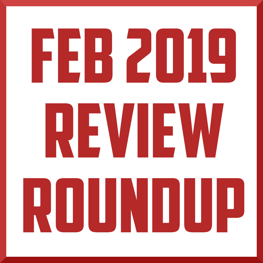 february 2019 review roundup cover.png
