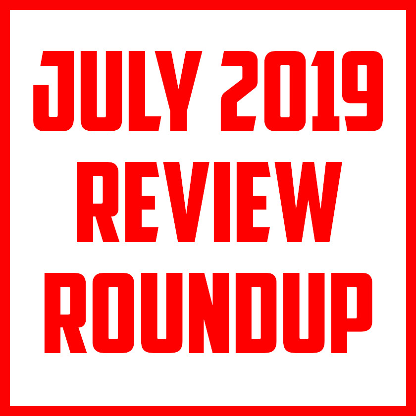 july 2019 review roundup cover.jpg