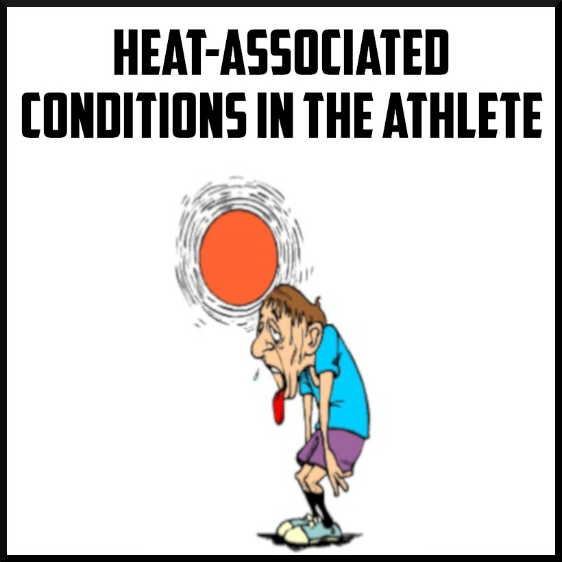Heat-Associated Conditions in the Athlete.jpeg