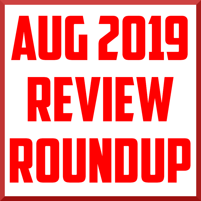 August 2019 review roundup cover.png