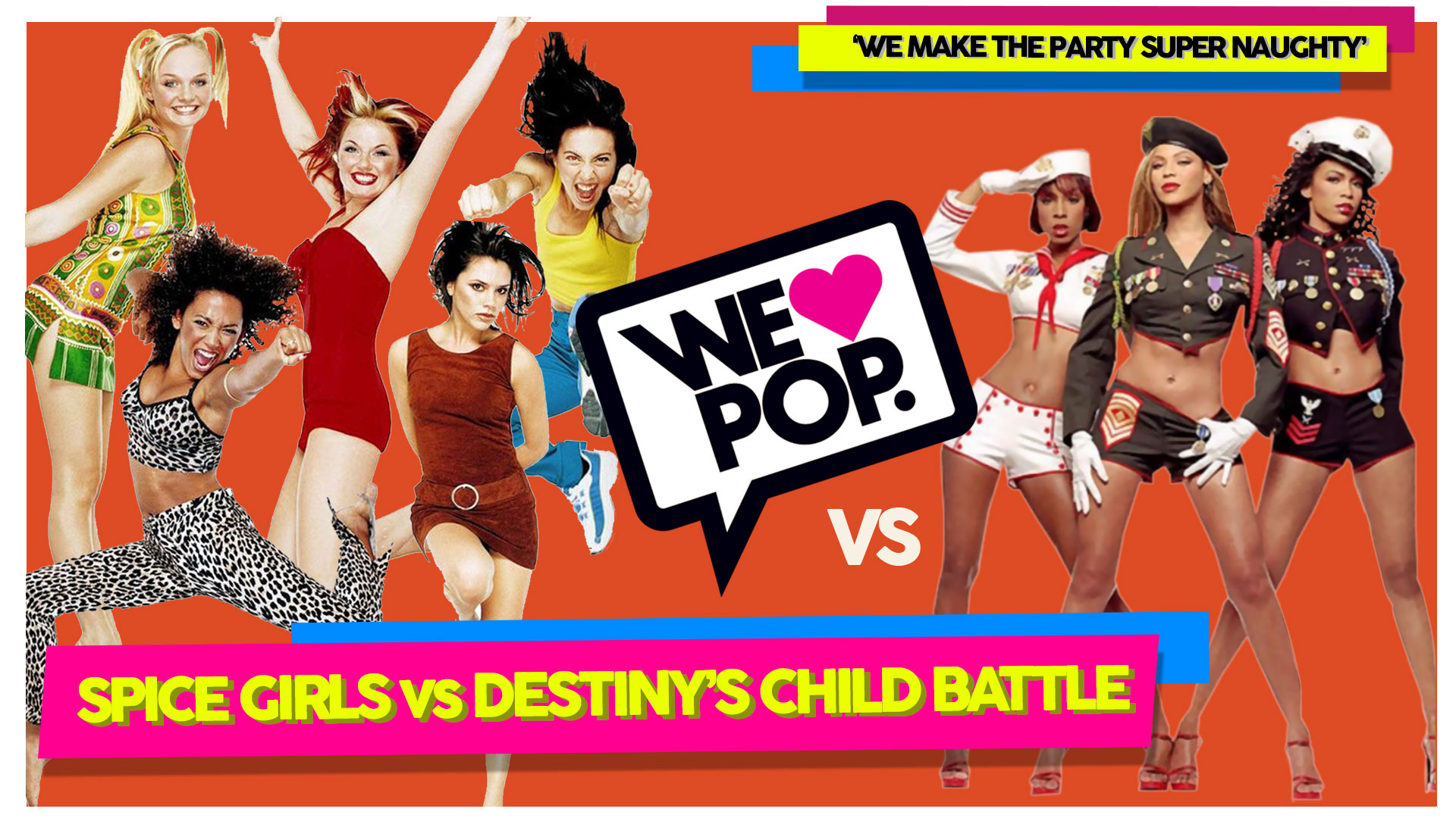 WeLovePop-July-2018-Spice-Girls-vs-Destiny's-Child-FB.jpg