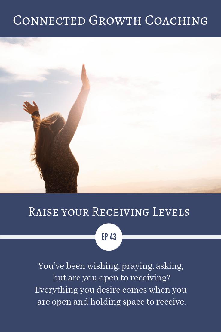 raise your receiving levels