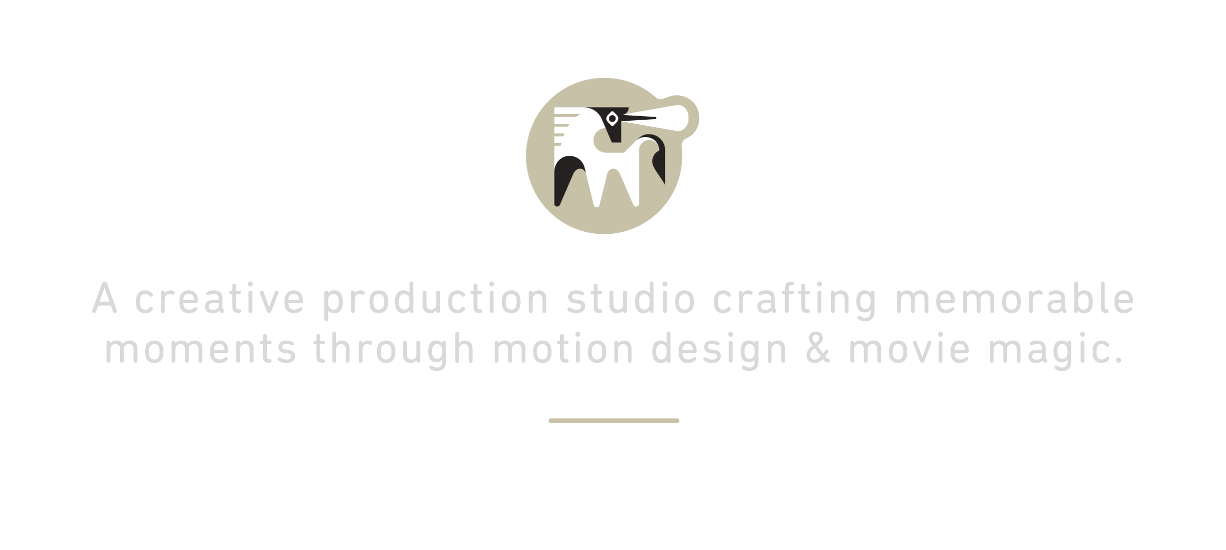 A creative production studio crafting moments through motion design and movie magic.png