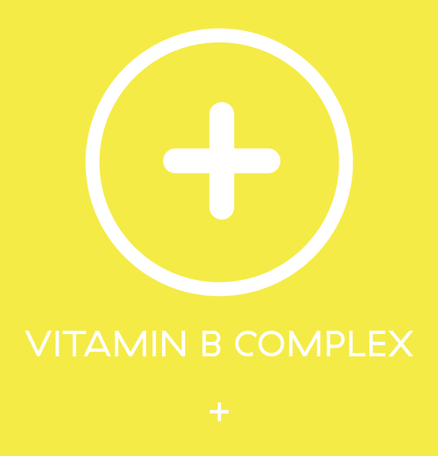 Vitamin B Complex - here is where you start talking about it
