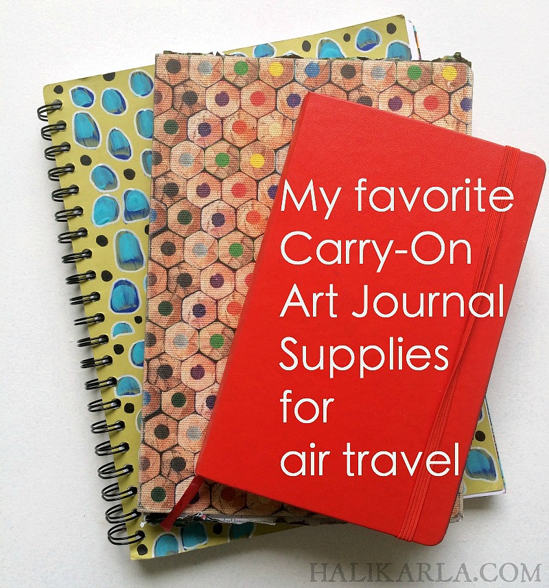 My favorite carry-on art journaling supplies for air travel