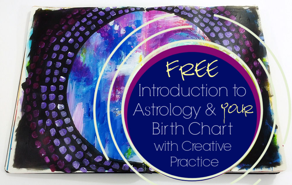 free introduction guide to astrology and your birth chart, with a Creative Practice Invitation from Hali Karla Arts
