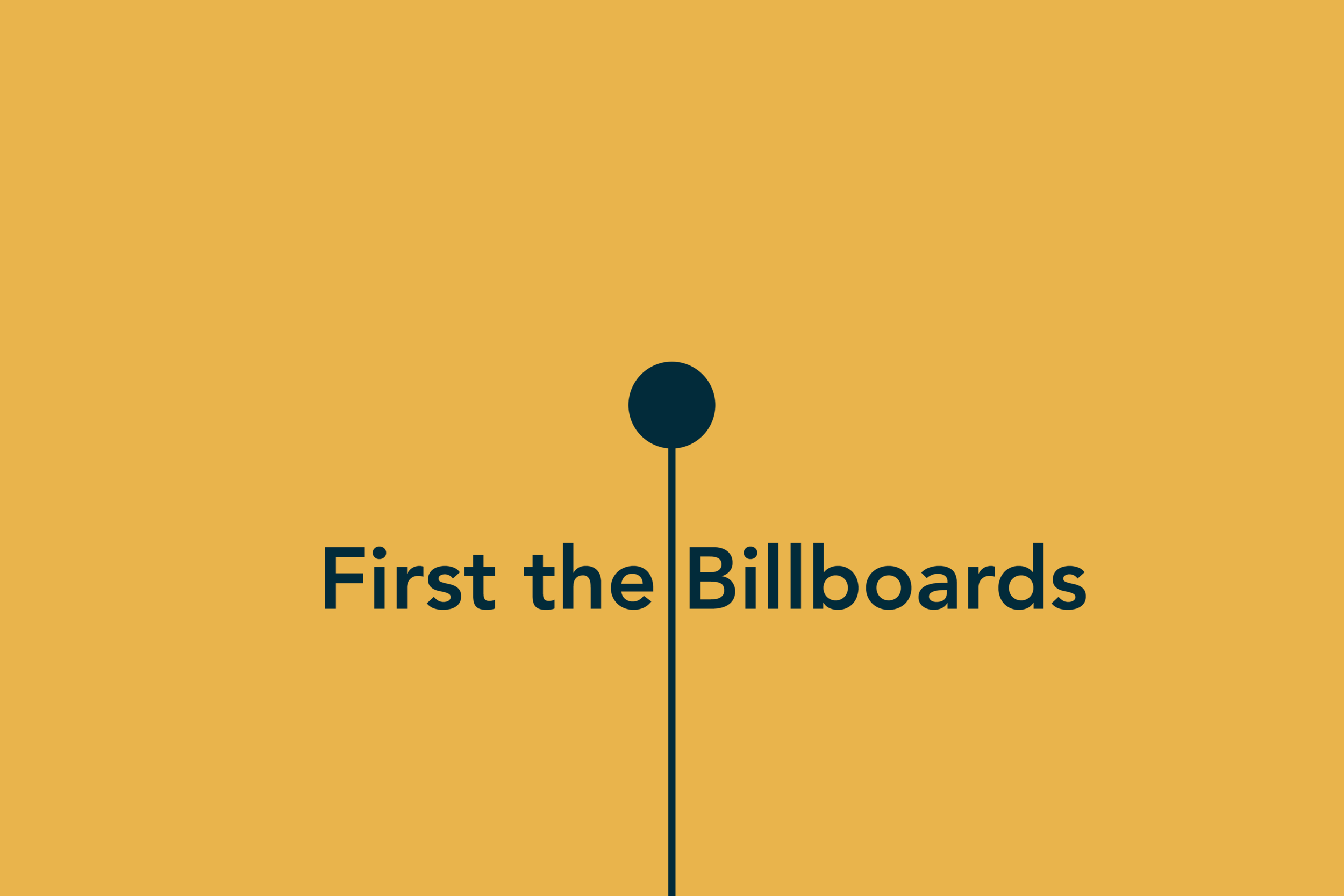 First the Billboards.png