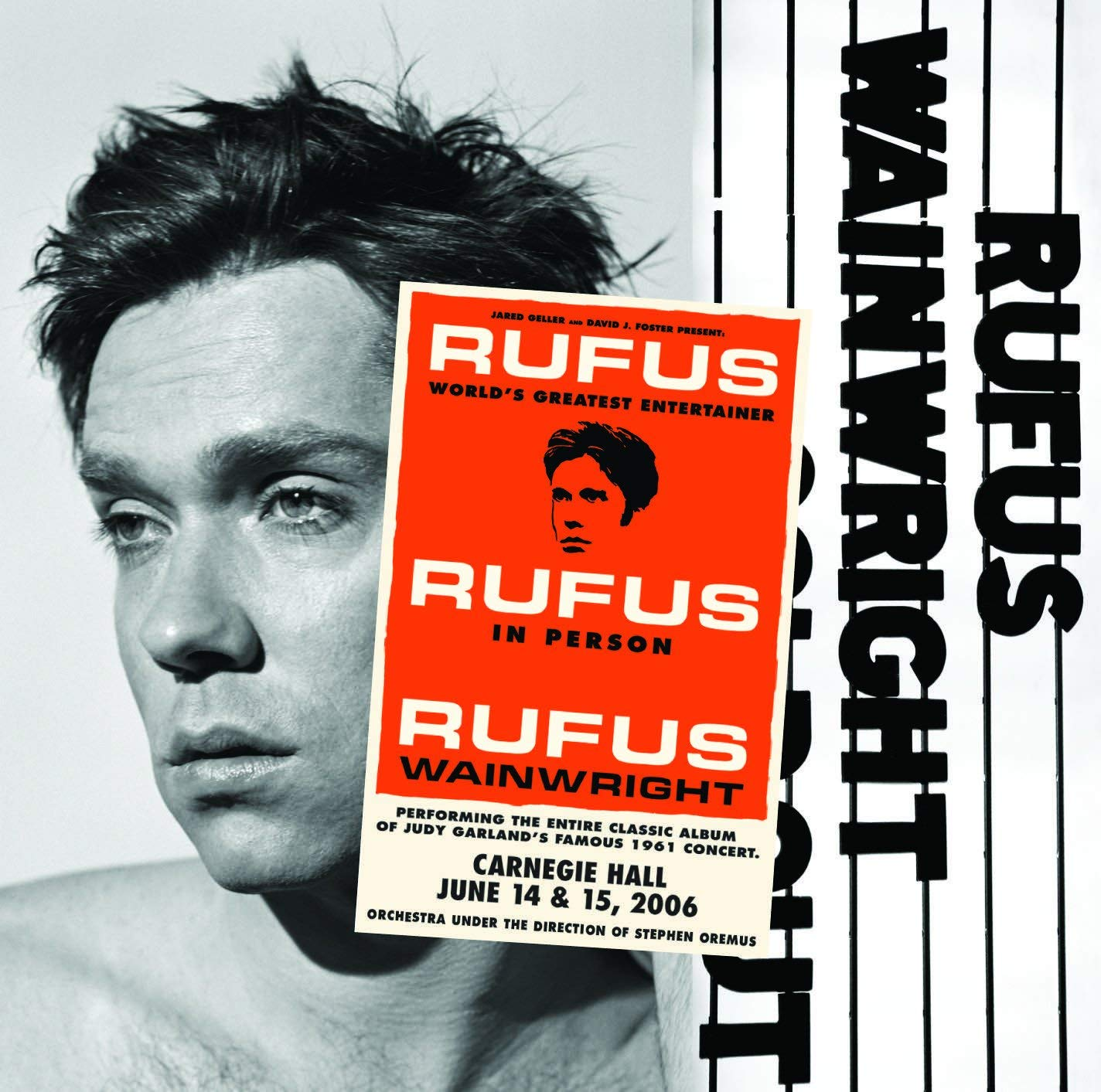 RUFUS WAINRIGHT - RUFUS DOES JUDY AT CARNEGIE HALL $44 @ 2007 Geffen Records