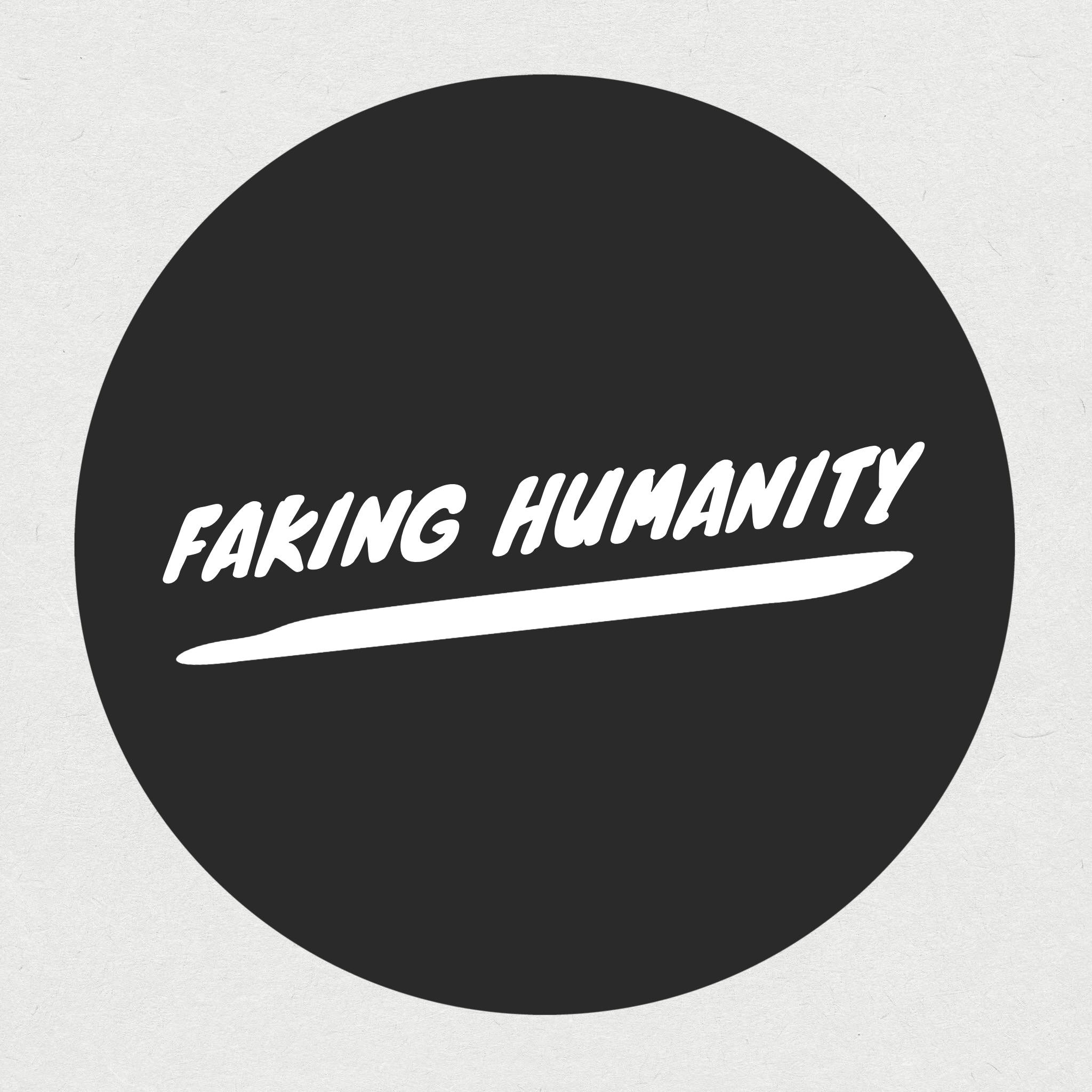 faking humanity