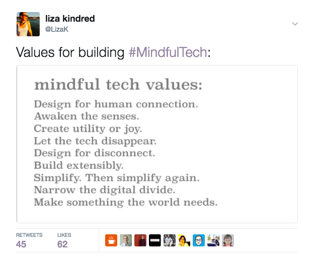 A screenshot of a Twitter post from Liza Kindred with the #MindfulTech values listed.