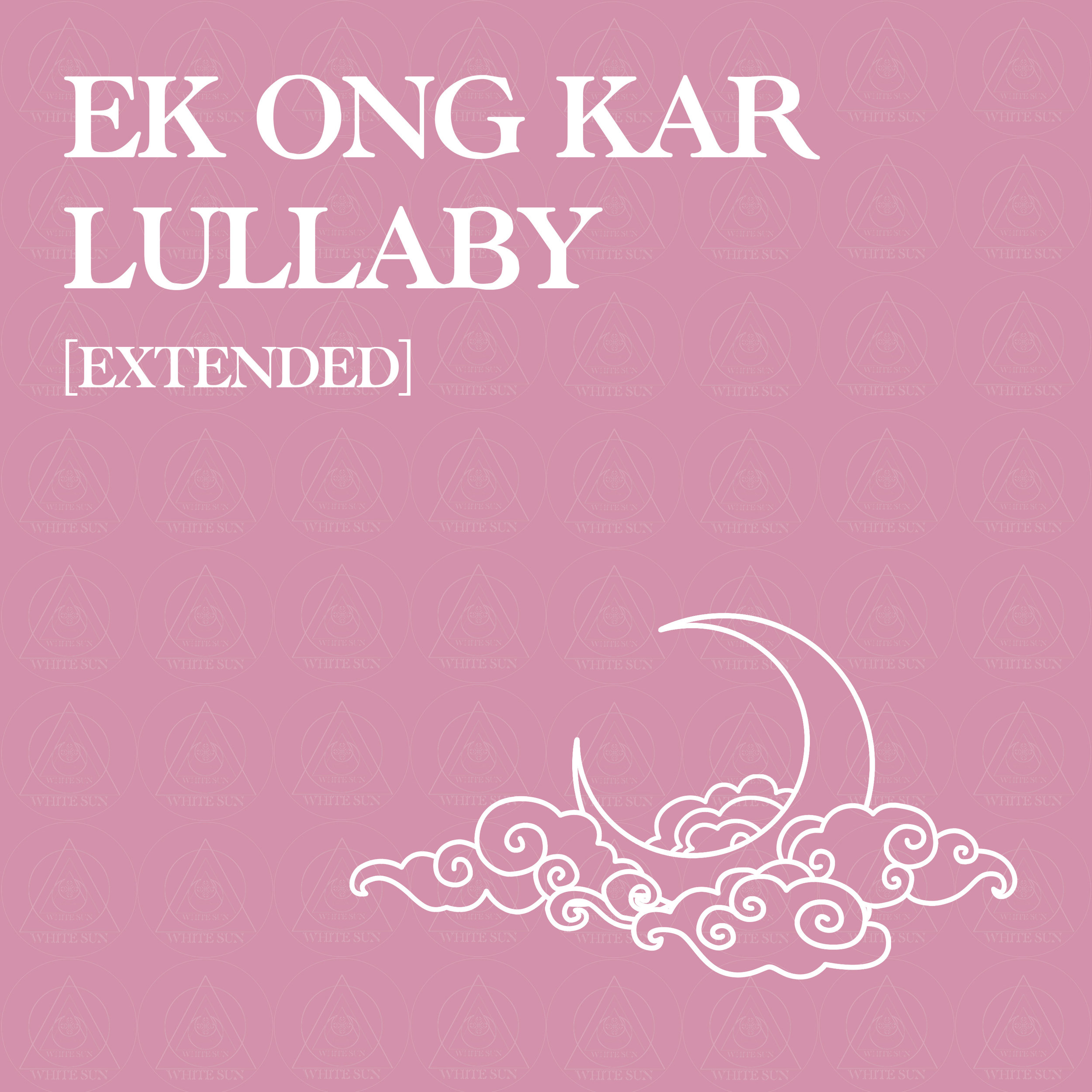Ek Ong Kar Lullaby Extended.jpg