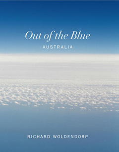 Out of the Blue - Australia - Photography Richard Woldendorp. Sandpiper Press, Perth 2013. *Available at leading bookstores