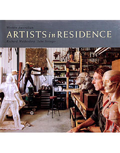 Artists in Resdience - Photography Richard Woldendorp. Text by John Stringer. Sandpiper Press, Perth 1995