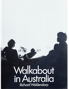 Walkabout in Australia - Photography Richard Woldendorp. Lancelin Productions, Perth 1977