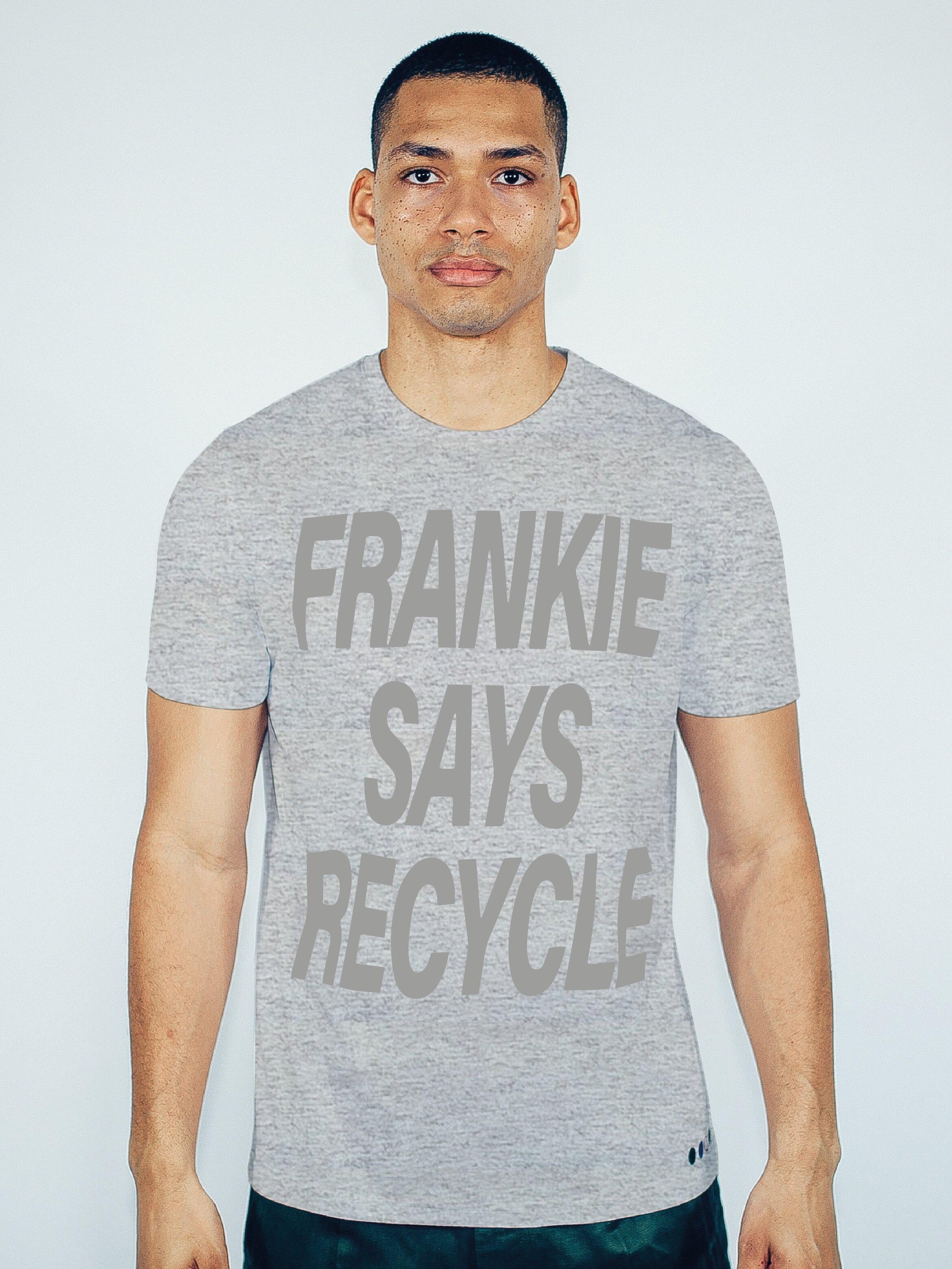 FRANKIE SAYS TSHIRT - MENS GREY from TOBEFRANK